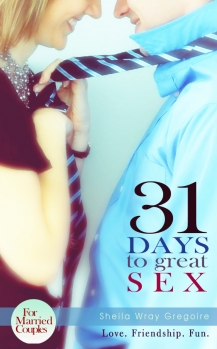 31 Days to Great Sex for Married Couples