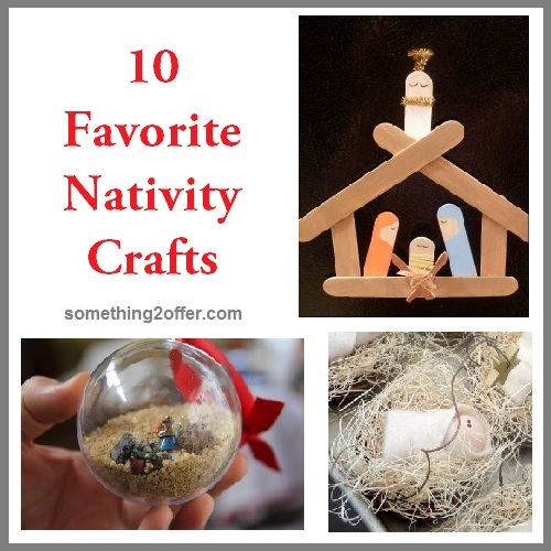 10 favorite nativity crafts something 2 offer for Nativity crafts to make