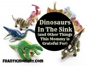 dinosaurs in the sink franticmommy