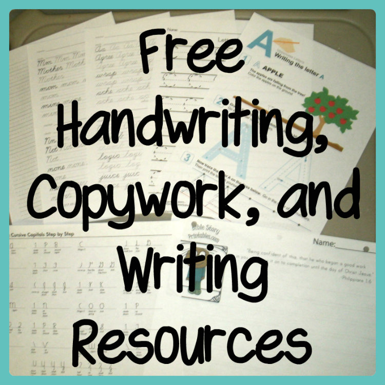 Free Handwriting, Copywork, and Writing Resources -
