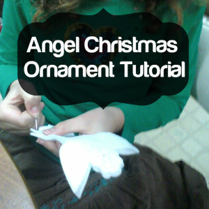 Angel Christmas Ornament Tutorial