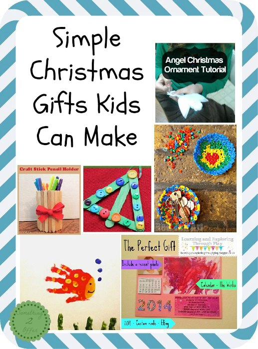 fun and simple christmas gifts kids can make