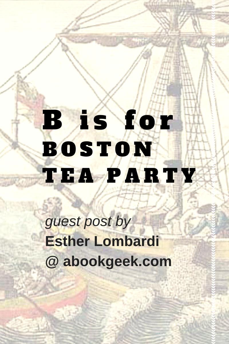 The Boston Tea Party For Kids B