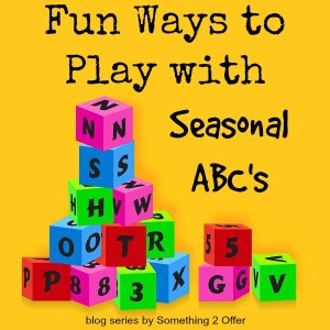 Fun Ways to Play with Seasonal ABC