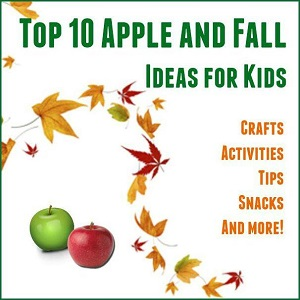 top 10 Fall apple ideas for kids