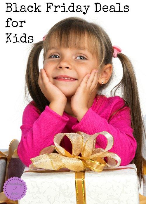 Black Friday Deals for Kids