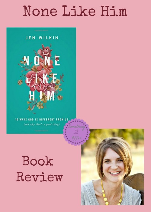 None Like Him Book Review