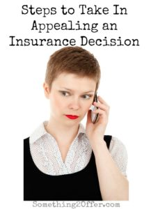 Steps to Take in appealing an insurance decision