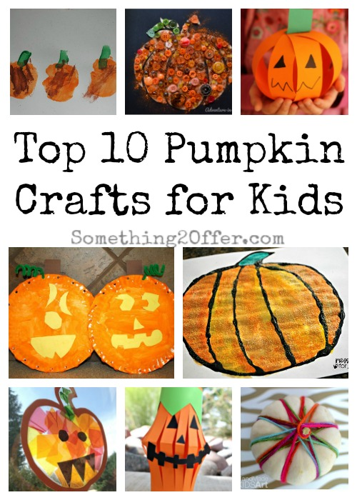 pumpkin crafts for toddlers top 10 pumpkin crafts for 5298