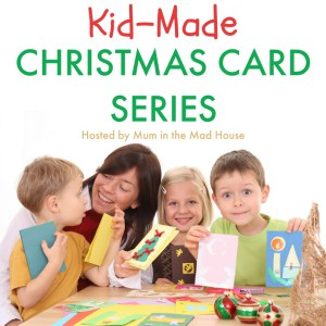 Kid Made Christmas Cards 2016 series
