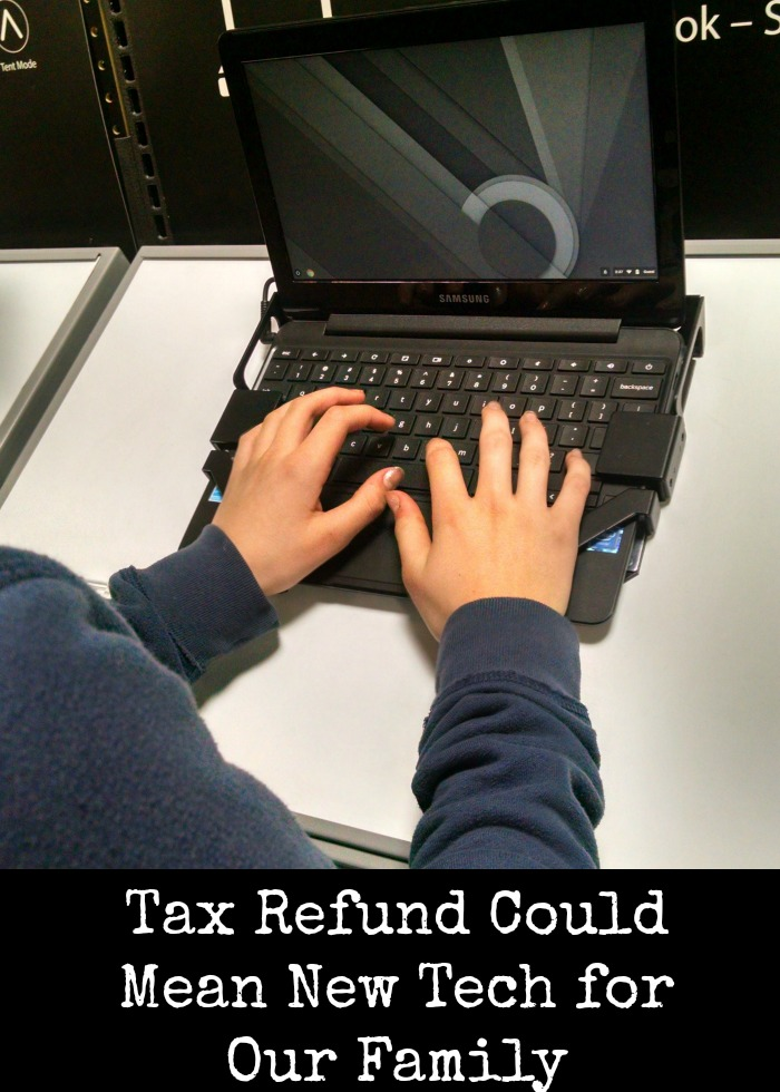 Tax Refund Could Mean New Tech for Our Family