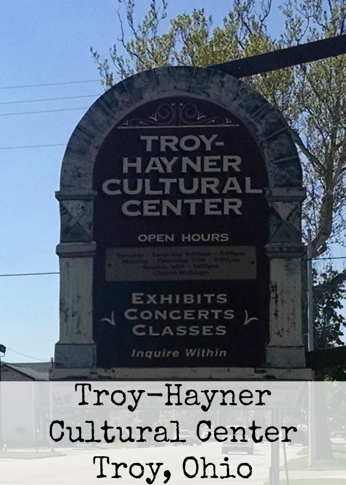 Troy-Hayner Cultural Center Troy, Ohio