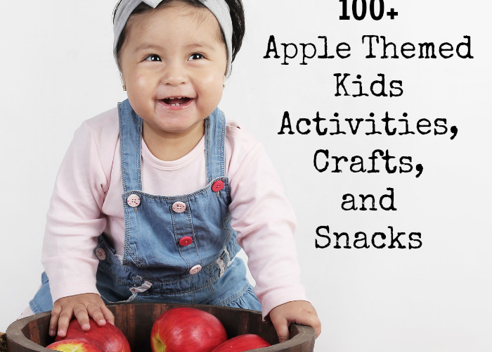 Apple Themed Kids Activities, Crafts, and Snacks